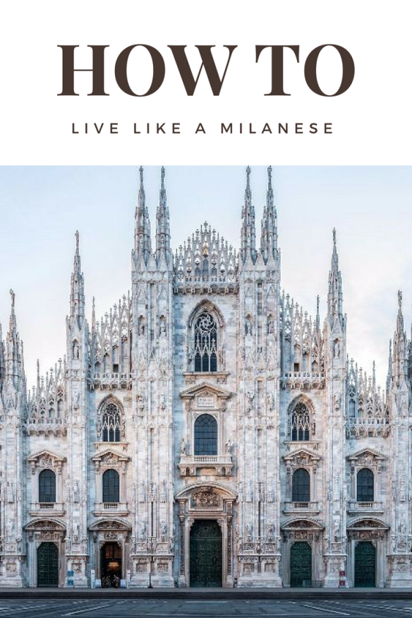 How to Live Like a Milanese - The Stylish Traveler